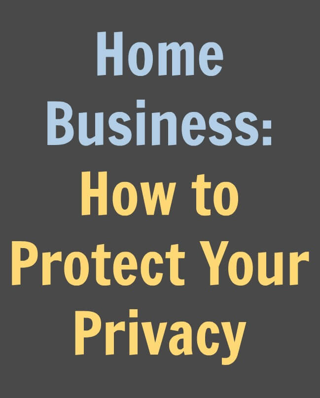 Thinking Outside The Sandbox: Business Home-Business-How-to-Protect-Your-Privacy Home Business: How to Protect Your Privacy All Posts Small Business TOTS Business  security privacy internet security home business