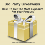 3rd party giveaways how to get the most exposure for your product