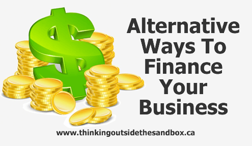 Thinking Outside The Sandbox: Business alternative-ways-to-finance-your-business Alternative Ways To Finance Your Business All Posts Finances Small Business  small business money