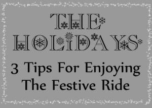 tips for enjoying the holidays