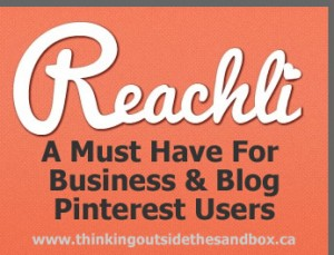 Thinking Outside The Sandbox: Business reachli-pinnable-image-300x229 Reachli - A Must Have For Business/Blog Pinterest Users All Posts Blogging Small Business Social Media  social media reachli Pinterest essentials