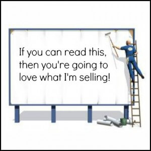 Thinking Outside The Sandbox: Business billboardsign-300x300 Fresh Ideas for Promoting a Business or Blog All Posts Blogging Small Business