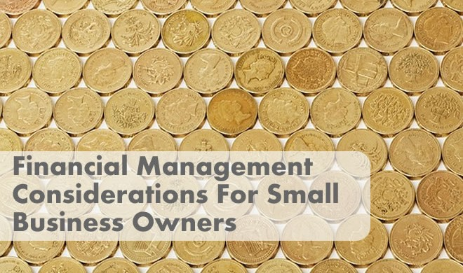 Thinking Outside The Sandbox: Business financialmamagement-660x390 Financial Management Considerations for Small Business Owners All Posts Finances Small Business  tax financial management for wahms bookkeeping bookkeeper accounting