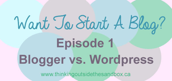 want to start a blog - blogger vs wordpress