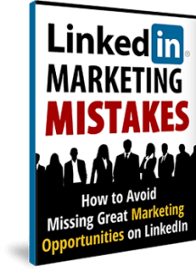 Free eBook download Linkedin Marketing Mistakes - EXPOSED: The Little Known Business POWERHOUSE Most Folks Think is Only For Job Hunters! Download Your Copy Here.