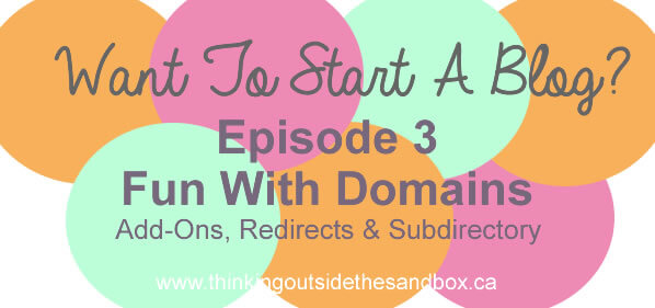 Thinking Outside The Sandbox: Business want-to-start-a-blog-fun-with-domains Want To Start A Blog?- Episode 3 Having Fun With Domains All Posts Blogging  tips how to business blog blogging bloggers blogger blog