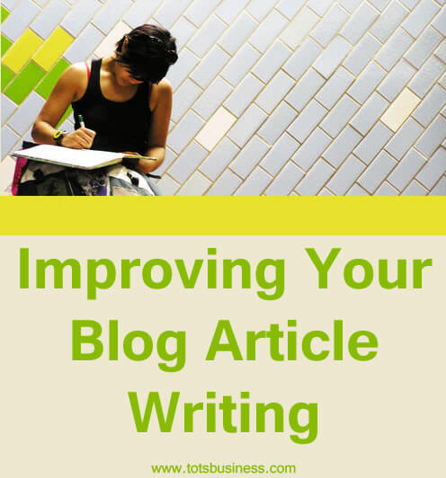 Improving Your Blog Article Writing