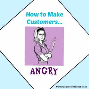 Thinking Outside The Sandbox: Business angrycustomer-300x300 How to Make Your Customers Angry All Posts Small Business  customer service