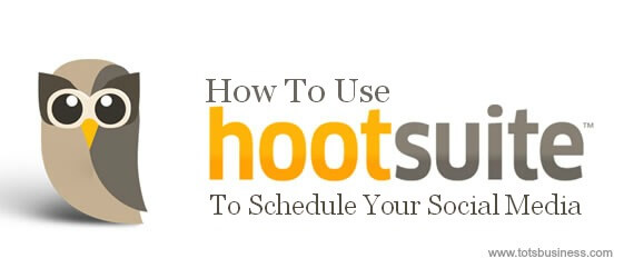 Thinking Outside The Sandbox: Business How-To-Use-Hootsuite-To-Schedule-Your-Social-Media How To Use HootSuite to Schedule Your Social Media All Posts Small Business Social Media  social media business blogging help