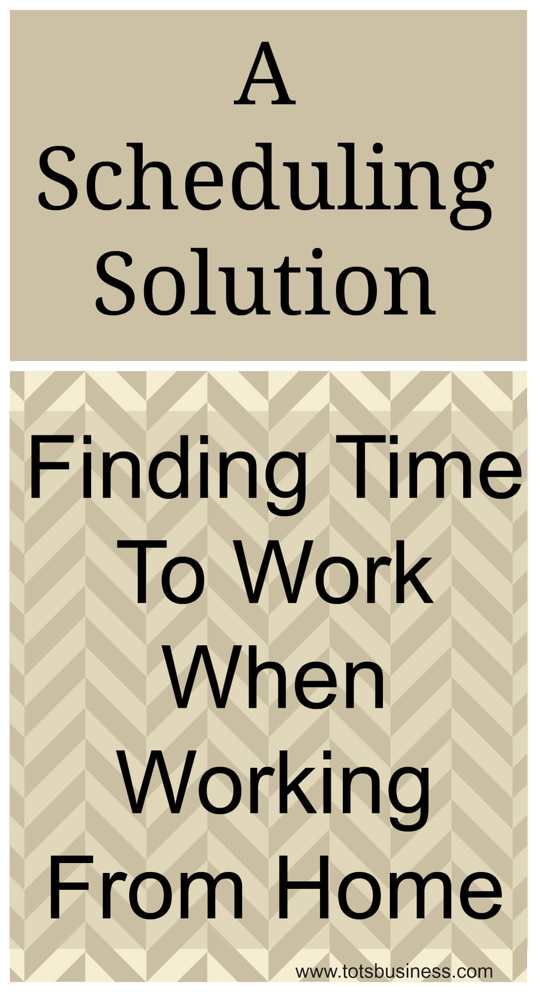 A Scheduling Solution - Finding Time To Work When Working From Home