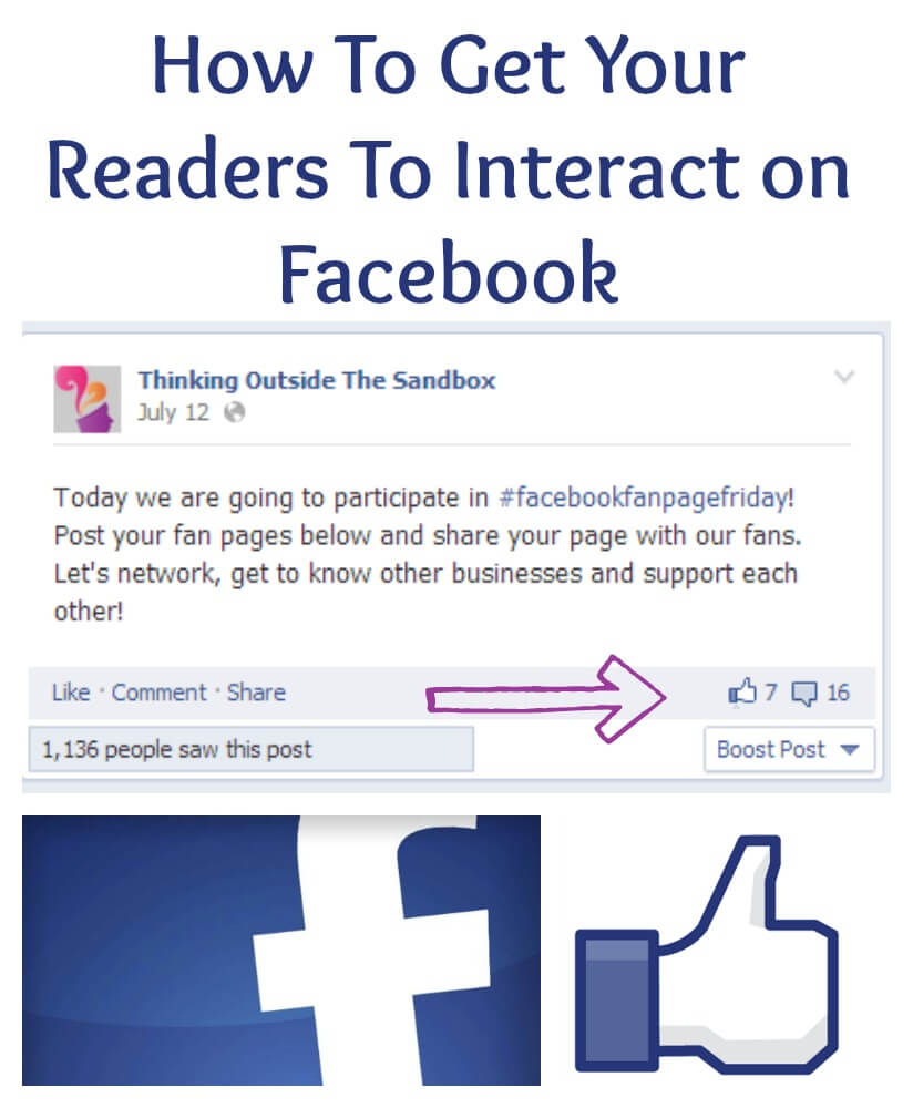 Thinking Outside The Sandbox: Business How-To-Get-Your-Readers-To-Interact-on-Facebook How To Get Your Readers To Interact on Facebook #socialmedia All Posts Blogging Social Media  social media fb facebook tips Facebook #socialmedia