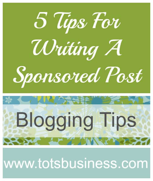 Thinking Outside The Sandbox: Business 5-Tips-For-Writing-A-Sponsored-Post 5 Tips For Writing A Sponsored Post All Posts Blogging  sponsored post social spark paid post get paid blogging blogging blog