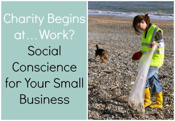 Thinking Outside The Sandbox: Business Charity-Begins-at-Work-Social-Conscience-for-Your-Small-Business Charity Begins at…Work? Social Conscience for Your Small Business. All Posts  social conscience giving donations charity at work charity