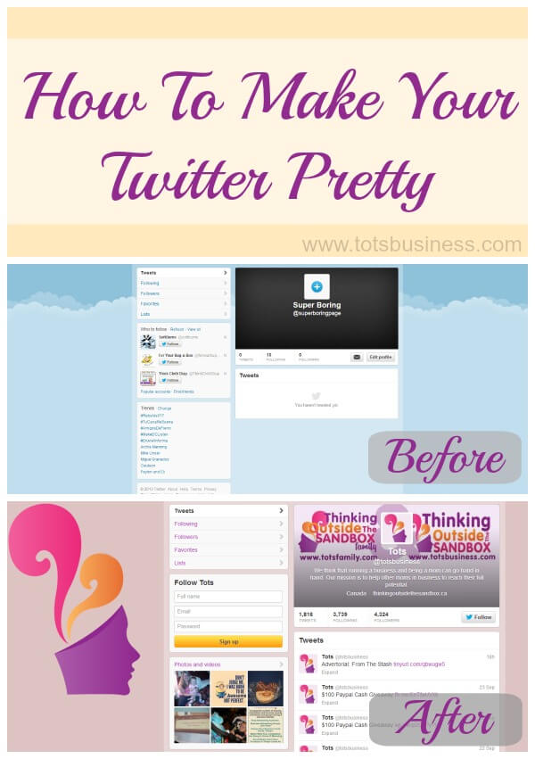 Thinking Outside The Sandbox: Business How-To-Make-Your-Twitter-Pretty How to Make Your Twitter Pretty All Posts Blogging Social Media TOTS Business  twitter how to