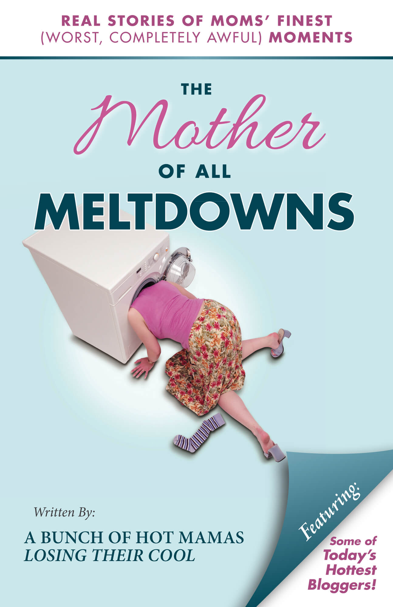 Thinking Outside The Sandbox: Business The_Mother_of_All_Meltdowns_-_Cover_web-3 The Career Meltdown That Led To Entrepreneurship All Posts  wahm small business sahm mother of all meltdowns entreprenuer e-book career business