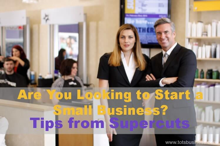 Thinking Outside The Sandbox: Business Are-You-Looking-to-Start-a-Small-Business-Tips-from-Supercuts-franchising Are You Looking to Start a Small Business? Tips from Supercuts #franchising All Posts Small Business  survey supercuts small business #franchising