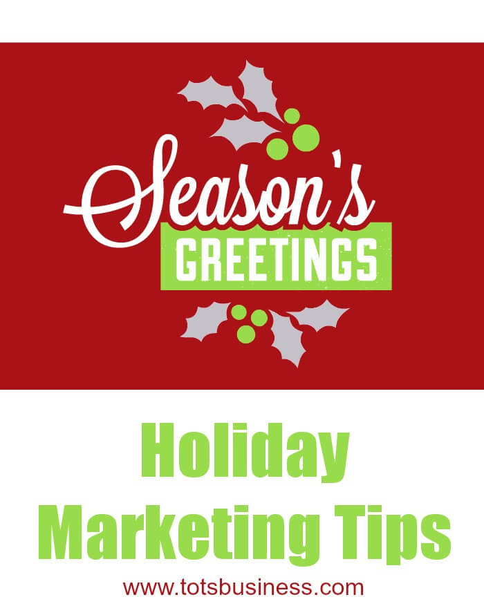 Thinking Outside The Sandbox: Business Holiday-Marketing-Tips Holiday Marketing Tips All Posts Small Business  wahm tips small business marketing holiday business