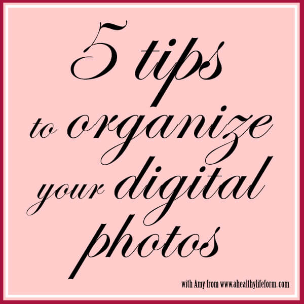Thinking Outside The Sandbox: Business 5-tips-to-organize-your-photos 5 Tips to Organize Your Digital Photos All Posts Blogging  photography organizing digital photography