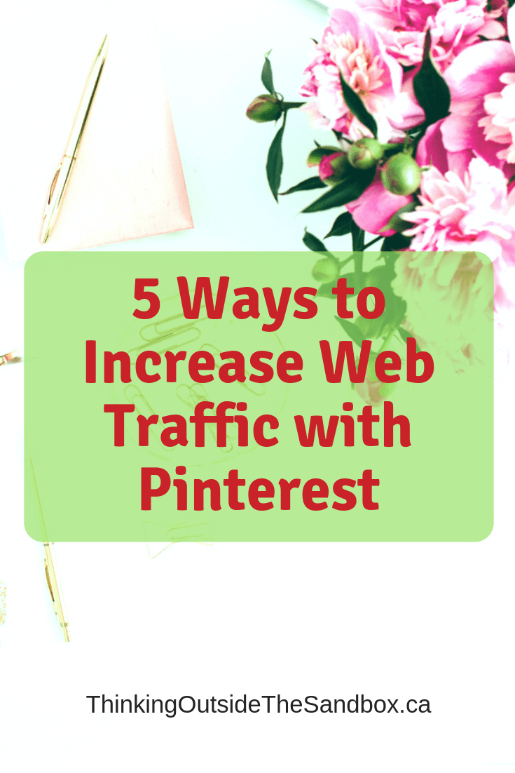 Anyone with a website is always looking for Ways to Increase Web Traffic with Pinterest.