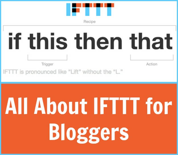 All About IFTTT (If This, Then That)