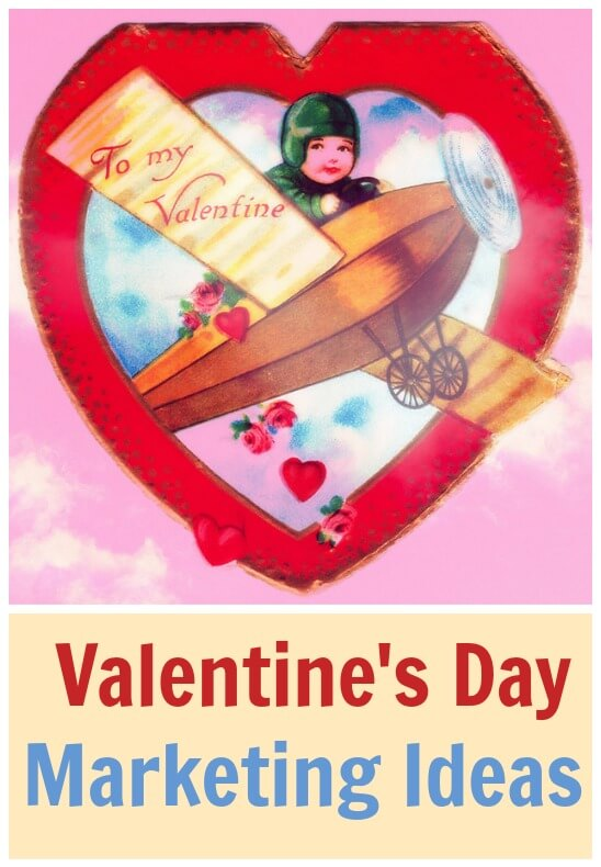 Thinking Outside The Sandbox: Business Valentines-Day-Marketing-Ideas Valentine's Day Marketing Ideas All Posts Small Business  wahm valentines v day celebrate business