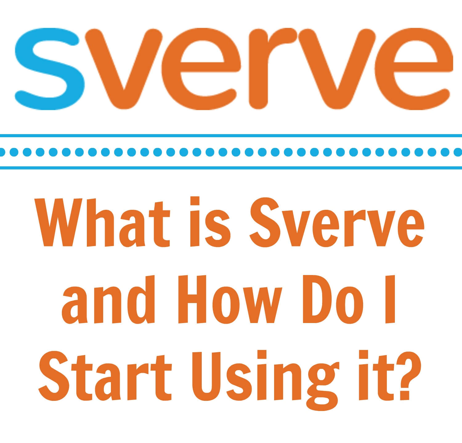 Thinking Outside The Sandbox: Business What-is-Sverve-and-How-Do-I-Start-Using-it What is Sverve and How Do I Start Using it? All Posts Blogging Social Media  tips sverve blogging blog