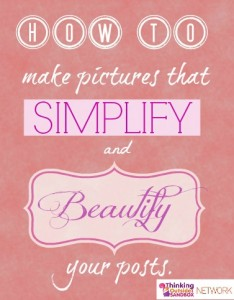 How to simplify and beautify your posts by using pictures you make!