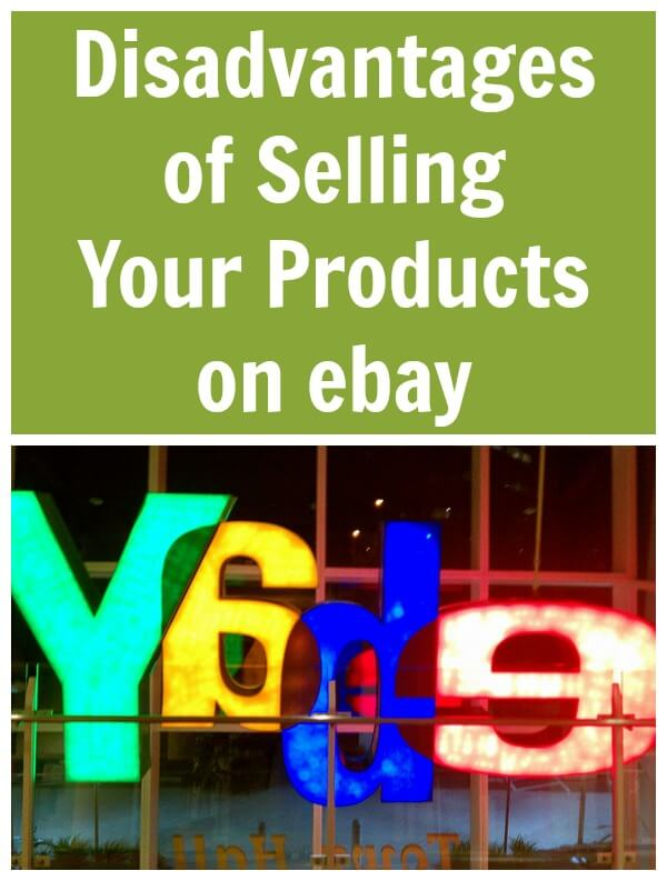 Thinking Outside The Sandbox: Business Disadvantages-of-Selling-Your-Products-on-ebay Disadvantages of Selling Your Products on Ebay All Posts Small Business  wahm shop selling sell retail online ebay