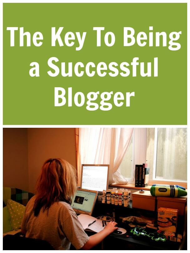 Thinking Outside The Sandbox: Business The-Key-To-Being-A-Successful-Blogger The Key To Being A Successful Blogger All Posts Blogging  tapinfluence sits girls pr momdot mom blog learn to blog how to blog double duty divas ddd blogging blogger blog