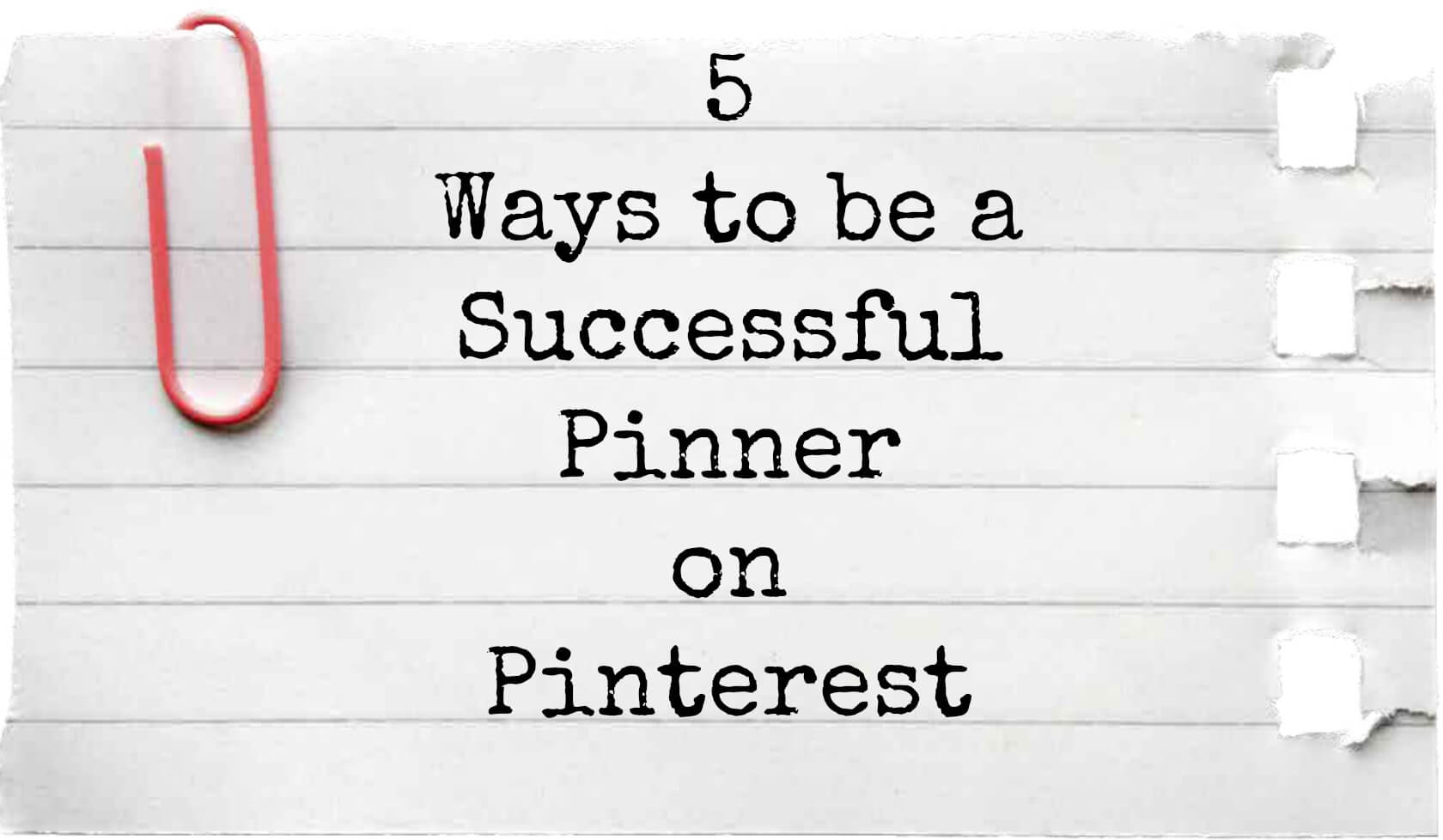 Thinking Outside The Sandbox: Business 5-Ways-to-be-a-Successful-Pinner-on-Pinterest.jpg 5 Ways to be a Successful Pinner All Posts Blogging Social Media  wahm Pinterest pinning pin mom how to pin business blog blogger