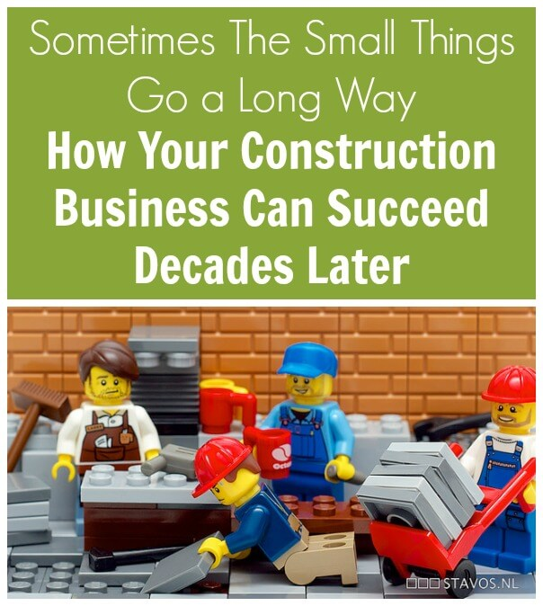 Thinking Outside The Sandbox: Business Sometimes-The-Small-Things-Go-a-Long-Way.-How-Your-Construction-Business-Can-Succeed-Decades-Later. Sometimes The Small Things Go a Long Way. How Your Construction Business Can Succeed Decades Later. All Posts Small Business  wahm small business running a business entreprenuer businessman business