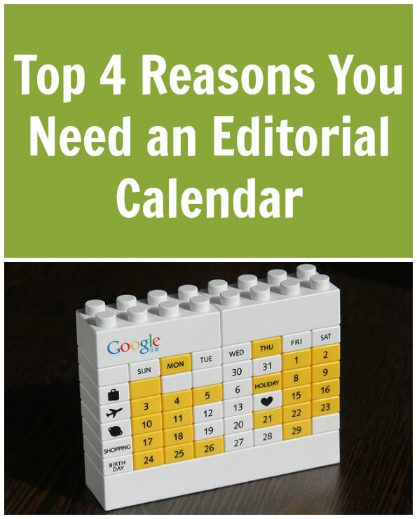 Thinking Outside The Sandbox: Business Top-4-Reasons-You-Need-an-Editorial-Calendar Top 4 Reasons You Need an Editorial Calendar All Posts Blogging  tools schedule editorial calendar blogging