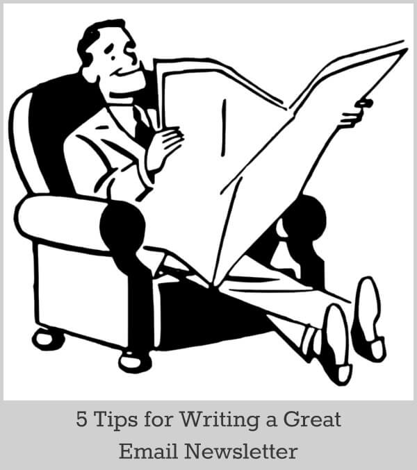 5 Tips To Writing a Great Newsletter