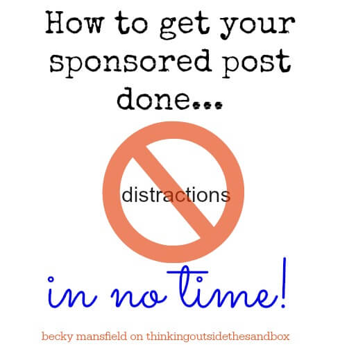 Thinking Outside The Sandbox: Business sponsored-post Sponsored Post Taking Too Long to Write? How To Get Your Sponsored Post Done. All Posts Blogging  sponsored posts sponsored publish paid posts mom blog income blogger blogging blogger blog posts blog