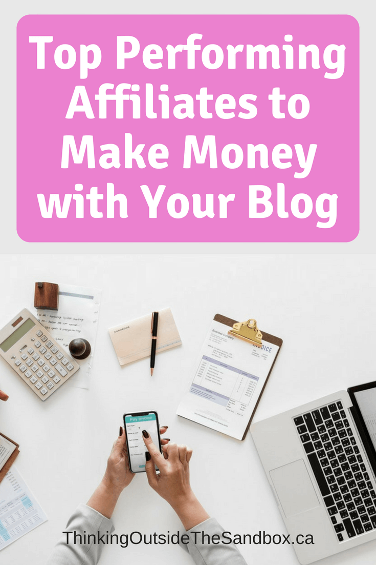 Top Performing Affiliates to Make Money with Your Blog