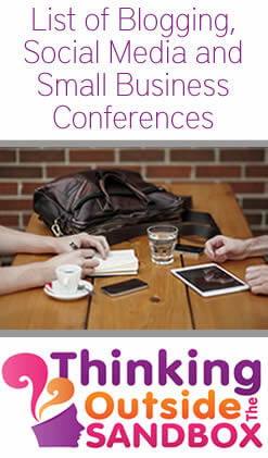 Thinking Outside The Sandbox: Business List-of-Blogging-Social-Media-and-Small-Business-Conferences List of Blogging, Social Media and Small Business Conferences 2014 All Posts Blogging  social media small business conference blogging