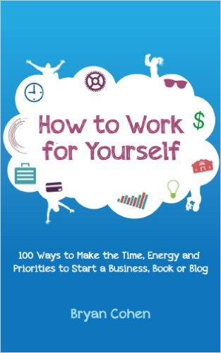 Thinking Outside The Sandbox: Business 41aKKqq7ciL._SX311_BO1204203200_ FREE How to Work for Yourself: 100 Ways to Make the Time, Energy and Priorities to Start a Business, Book or Blog eBook Free eBooks