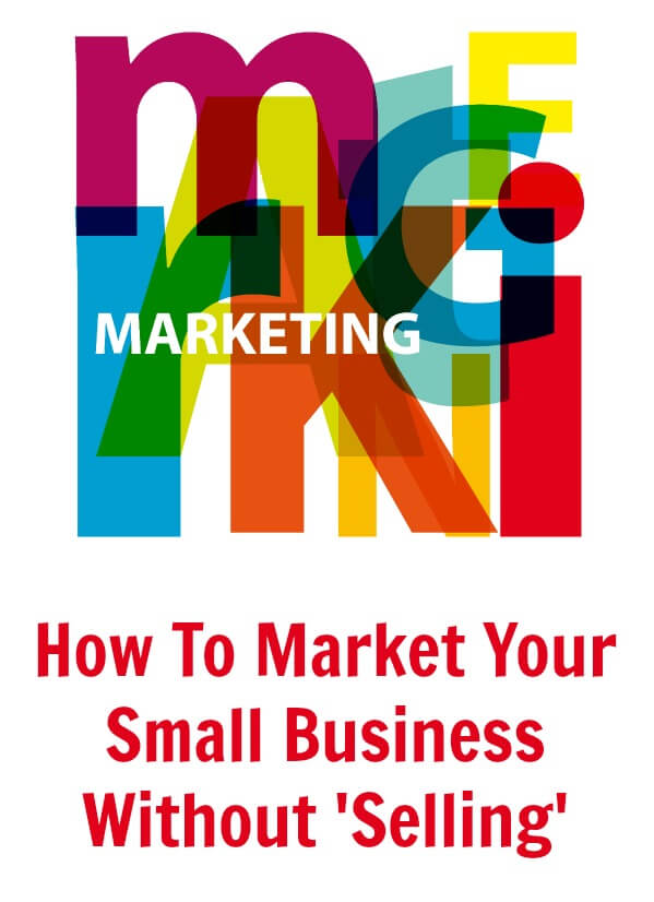 Thinking Outside The Sandbox: Business How-To-Market-Your-Small-Business-Without-Selling How To Market Your Small Business Without Selling All Posts Free eBooks Small Business Social Media  small business marketing