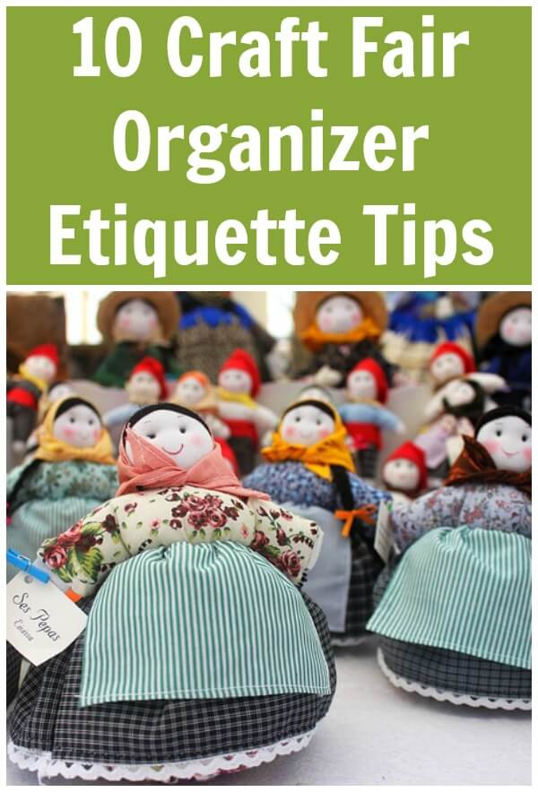 Thinking Outside The Sandbox: Business 10-Craft-Fair-Organizer-Etiquette-Tips- 10 Craft Fair Organizer Etiquette Tips All Posts Small Business  swap meet organizing mommy fair craft fair baby fair