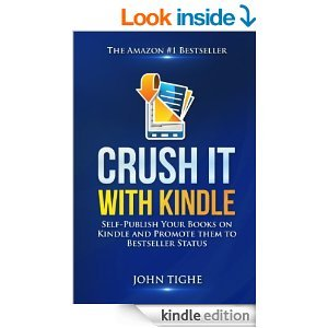 FREE Crush It with Kindle: Self-Publish Your Books on Kindle