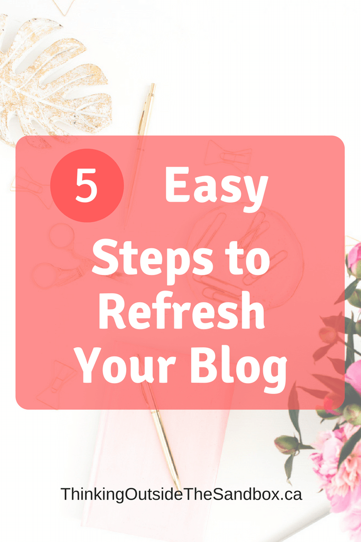 Thinking Outside The Sandbox: Business 5-Easy-Steps-to-Refresh-Your-Blog 5 Easy Steps to Refresh Your Blog All Posts Blogging Free eBooks Motivation Small Business TOTS Business  refresh new free ebook blogging blog