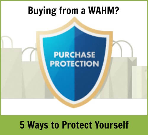 Buying from a Work-at-Home-Mom: 5 Ways to Protect Yourself