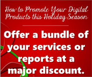 Thinking Outside The Sandbox: Business How-to-Promote-Digital-Products-Holidays-Tip1-300x251 How To Promote Your Digital Products This Holiday Season All Posts Blogging Small Business TOTS Business  promote ebooks holiday ebook digital christmas