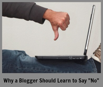 Why a Blogger Should Learn to Say 'No'
