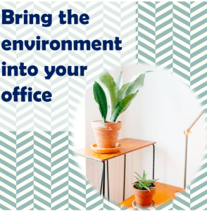 Thinking Outside The Sandbox: Business bring-plants-into-the-office-294x300 Tis the Season to Declutter Your Home Office and Boost Your Productivity All Posts Small Business  organized blogger home office