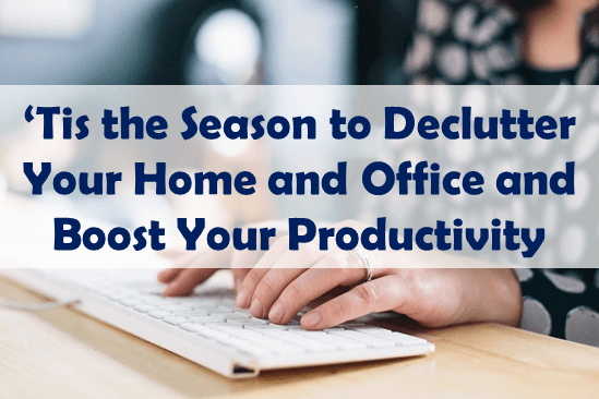 Thinking Outside The Sandbox: Business declutter-your-home-and-office Tis the Season to Declutter Your Home Office and Boost Your Productivity All Posts Small Business  organized blogger home office