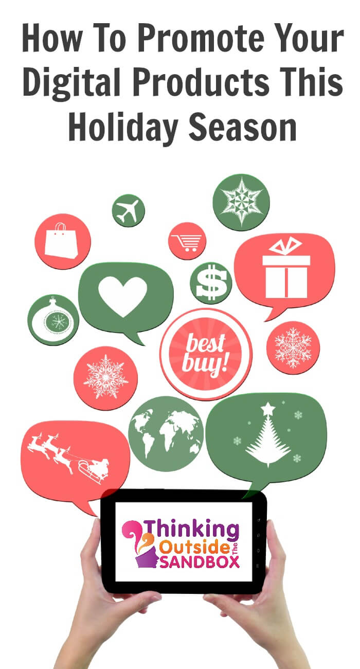 How To Promote Your Digital Products This Holiday Season