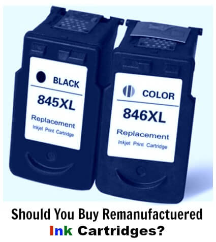 Should you buy re-manufactured Ink Cartridges