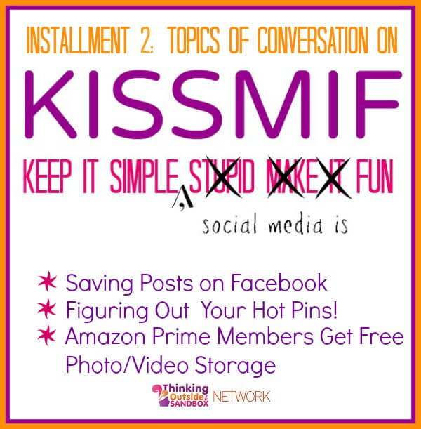 KISSMIF:  Keep It simple, social media is fun