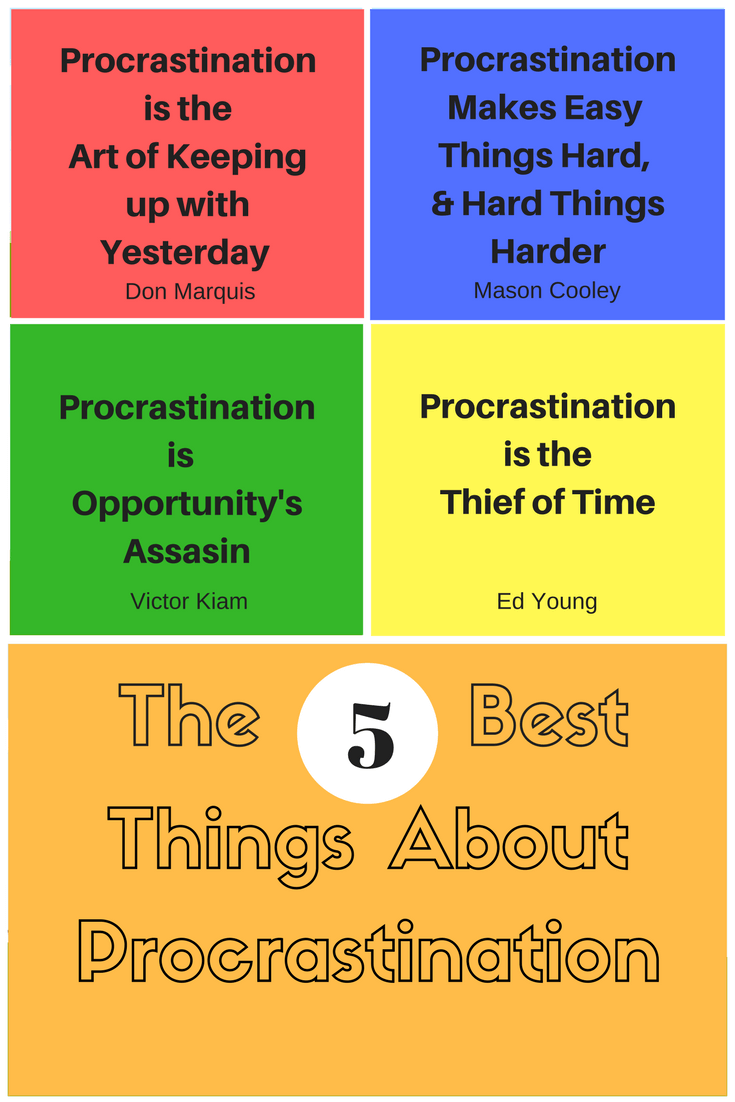 Thinking Outside The Sandbox: Business The-5-Best-Things-About-Procrastination The 5 Best Things about Procrastination All Posts Blogging Small Business  tasks start progress procrastination procrastinate planning getting done finish